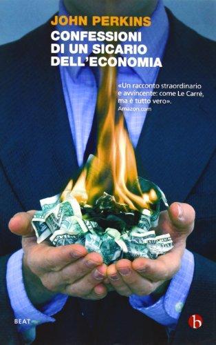 Confessioni di un sicario dell'economia. La costruzione dell'impero americano nel racconto di un insider (8865590696) by [???]