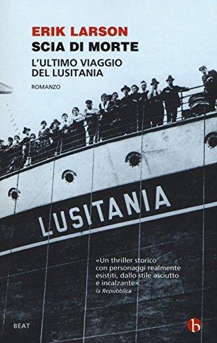 9788865594032: Scia di morte. L'ultimo viaggio della Lusitania