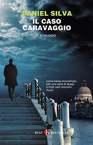 Il caso Caravaggio: Daniel Silva