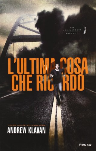 L'ultima cosa che ricordo. The Homelanders (8865670037) by Andrew Klavan