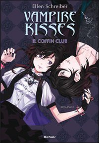 9788865670064: Coffin club. Vampire kisses