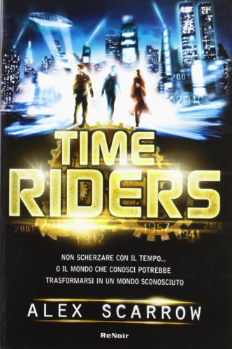9788865670262: Time riders