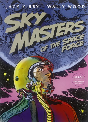 Sky Masters of the Space Force: 1: Jack Kirby; Wally