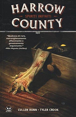 Spiriti infiniti. Harrow County - Cullen Bunn; Tyler Crook