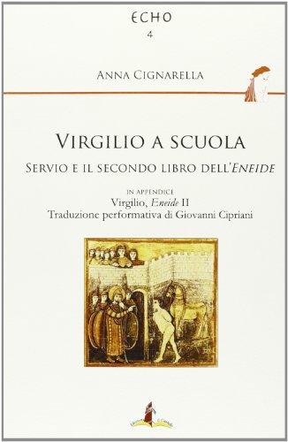 9788865720455: Virgilio a scuola. Servio e il secondo libro dell'Eneide (Echo)
