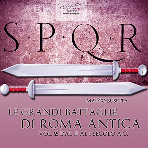 9788865740811: Le grandi battaglie di Roma antica. Audiolibro. CD Audio formato MP3: 2
