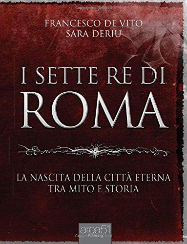 9788865748718: i 7 re di Roma