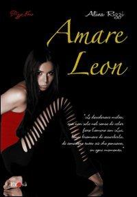 9788865770115: Amare Leon (Erosà)