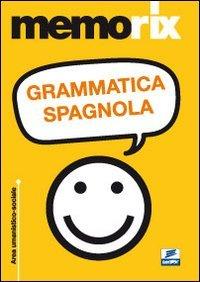 Grammatica Spagnola: Aa.Vv.