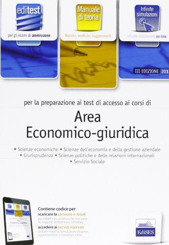 9788865843246: EdiTEST 13. Area economico-giuridica. Manuale. Per la preparazione ai test di ammissione. Con espansione online