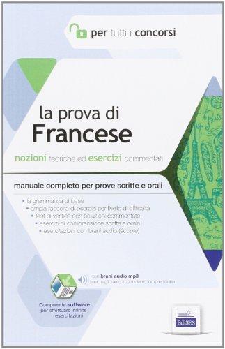 9788865844212: La prova di francese per tutti i concorsi. Manuale completo: teoria ed esercizi per prove scritte e orali