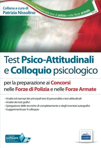 9788865845752: TT2. Test psico-attitudinali e colloquio psicologico. Concorsi nelle Forze di Polizia e nelle Forze Armate. Con software di simulazione