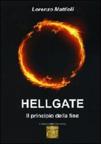 9788865872192: Hellgate. Il principio della fine