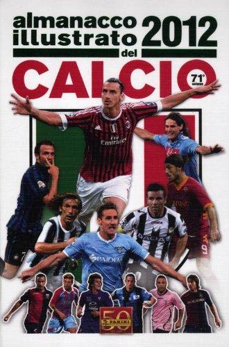 9788865896648: Almanacco illustrato del calcio 2012