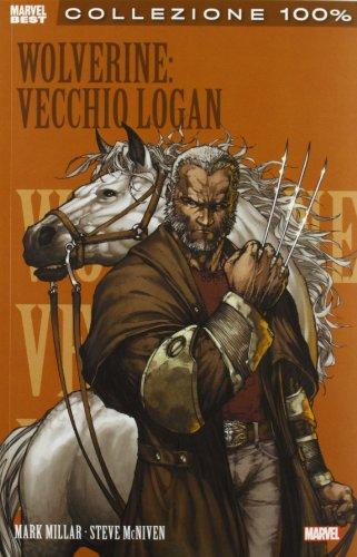 9788865896662: Vecchio Logan. Wolverine (Collezione 100% Marvel)