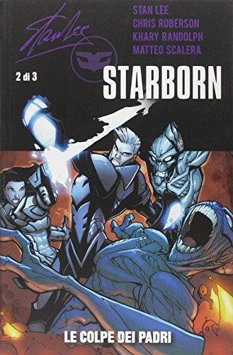 Le colpe dei padri. Starborn: Lee, Stan/ Randolph,