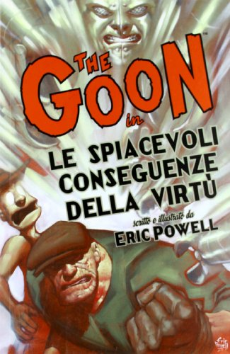 The Goon. Le spiacevoli conseguenze della virtù vol. 4 (8865898976) by [???]