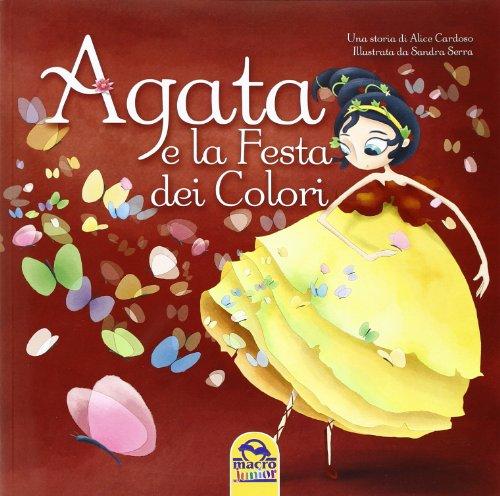 9788865931547: Agata e la festa del colore