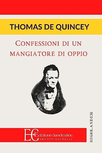 9788865963128: Confessioni di un oppiomane