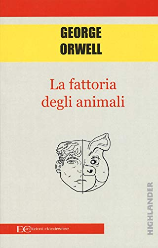La fattoria degli animali: Orwell, George