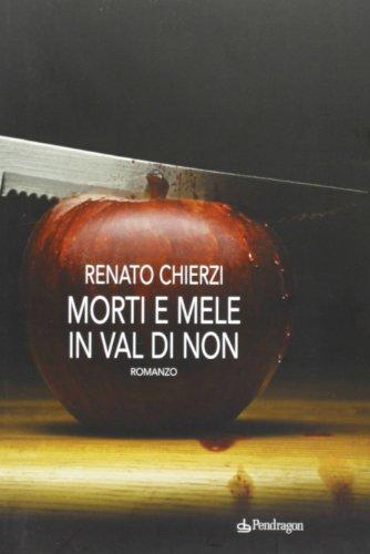 9788865980170: Morti e mele in Val di Non