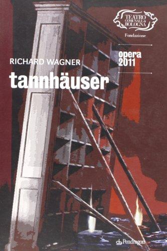 9788865980323: Richard Wagner. Tannhauser