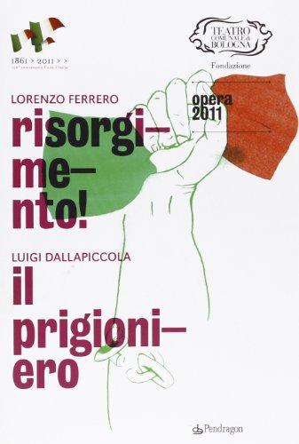 9788865980514: Lorenzo Ferrero, Risorgimento. Luigi Dallapiccola, Il prigioniero