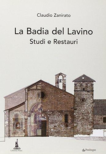 9788865980552: La Badia del Lavino. Studi e restauri