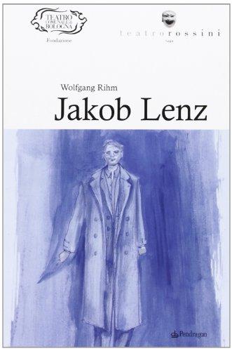 9788865981436: Wolfgang Rihm. Jakob Lenz
