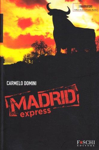 9788866010043: Madrid express