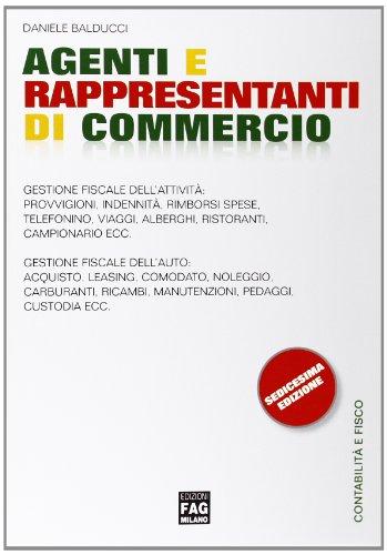 9788866043058: Agenti e rappresentanti di commercio