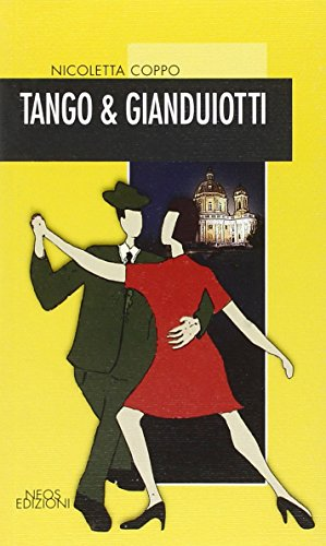 9788866080077: Tango e gianduiotti (Nero & co)