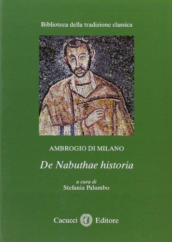9788866111818: Ambrogio di Milano de Naduthae historia (Biblioteca della tradizione classica)