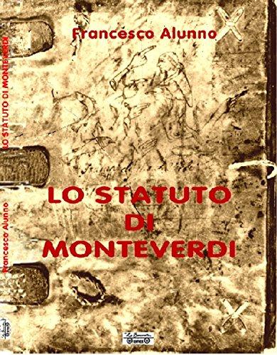 Lo Statuto di Monteverdi.: Alunno, Francesco