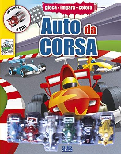 9788866161783: Auto da corsa. Con gadget