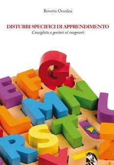 9788866180203: Disturbi specifici di apprendimento