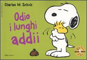 Odio i lunghi addii. Celebrate Peanuts 60 years vol. 20 (9788866200963) by [???]