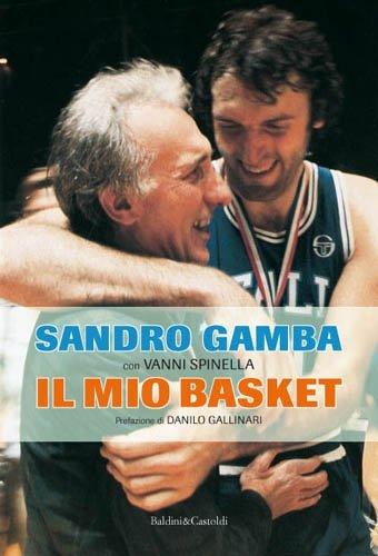 9788866206439: Il mio basket