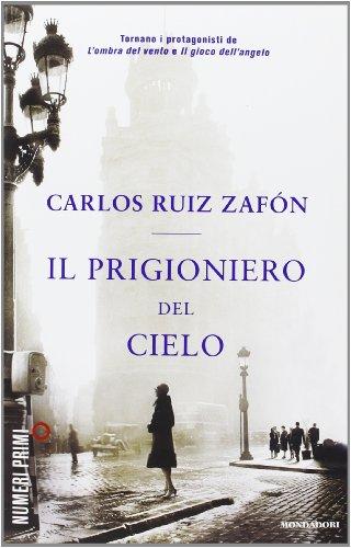 9788866210511: Il prigioniero del cielo