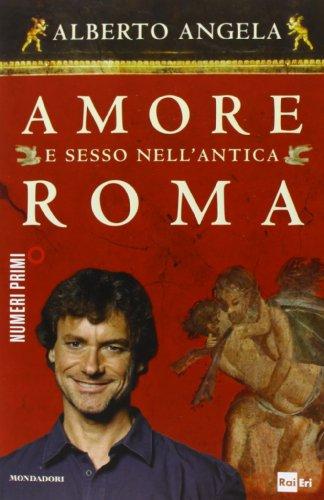 9788866210580: Amore e sesso nell'antica Roma