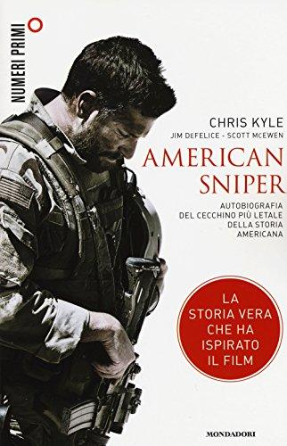9788866211112: American sniper. Autobiografia del cecchino più letale della storia americana (NumeriPrimi)