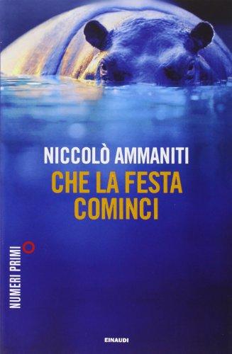 9788866213024: Che LA Festa Cominci New Ed. (Italian Edition)