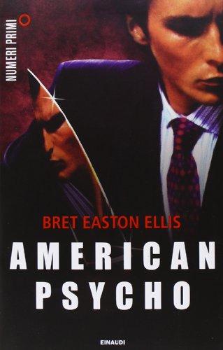 9788866213505: American psycho (NumeriPrimi)