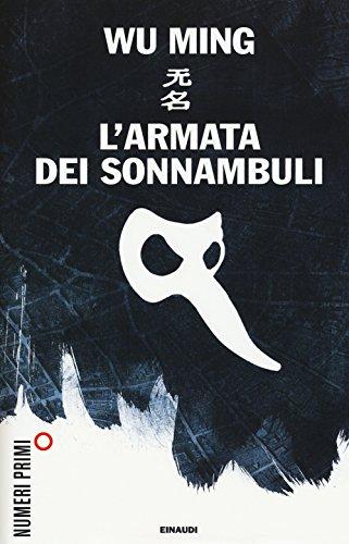 9788866213673: L'armata dei sonnambuli (NumeriPrimi)