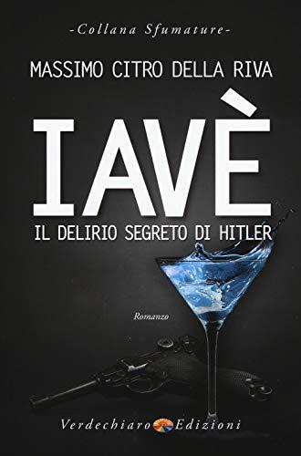 9788866233534: Iavè. Il delirio segreto di Hitler