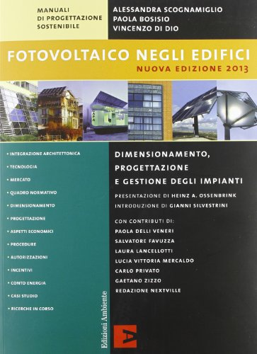 9788866270256: Fotovoltaico negli edifici. Dimensionamento, progettazione e gestione degli impianti