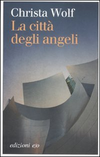 9788866320333: La città degli angeli
