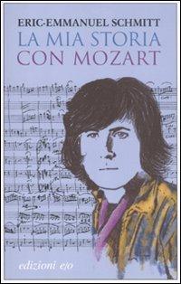 9788866320357: La mia storia con Mozart. Con CD Audio