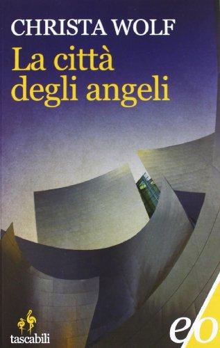 9788866322177: La città degli angeli