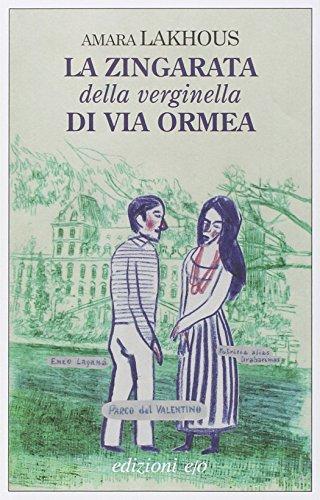 9788866325215: La zingarata della verginella di via Ormea (Dal mondo)